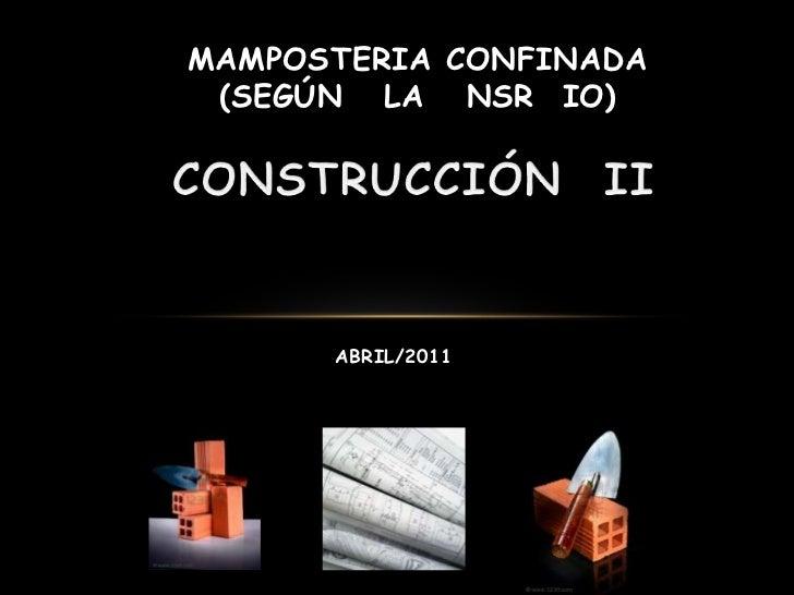 MAMPOSTERIA CONFINADA (SEGÚN LA NSR IO)      ABRIL/2011