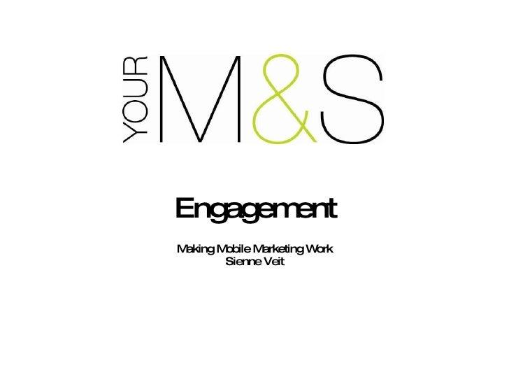 Making Mobile Marketing Work Sienne Veit Engagement