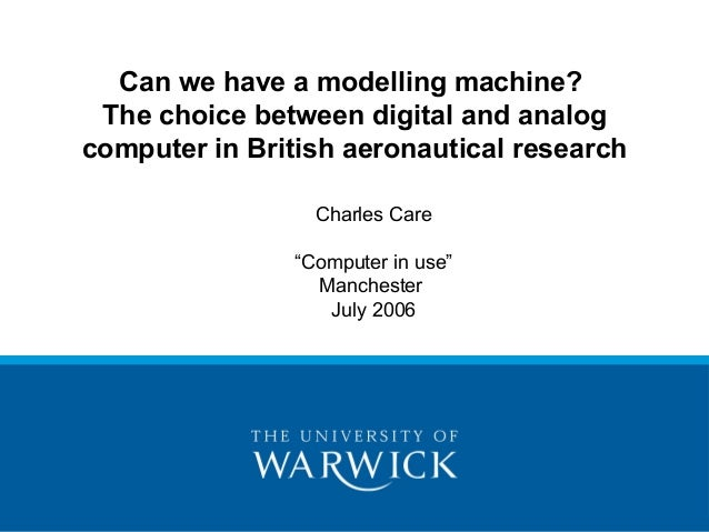 Can we have a modelling machine? The choice between digital and analogcomputer in British aeronautical research           ...