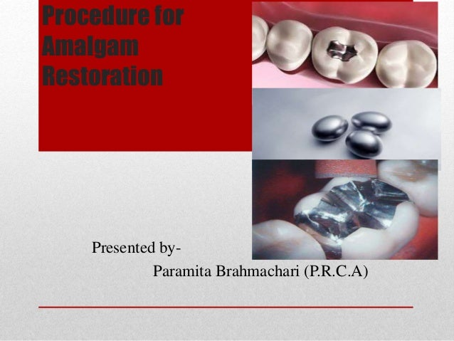 procedure for amalgam restoration