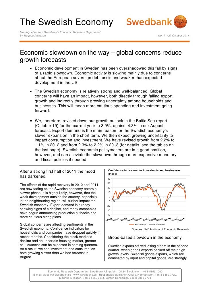 The Swedish EconomyMonthly letter from Swedbank's Economic Research Departmentby Magnus Alvesson                          ...