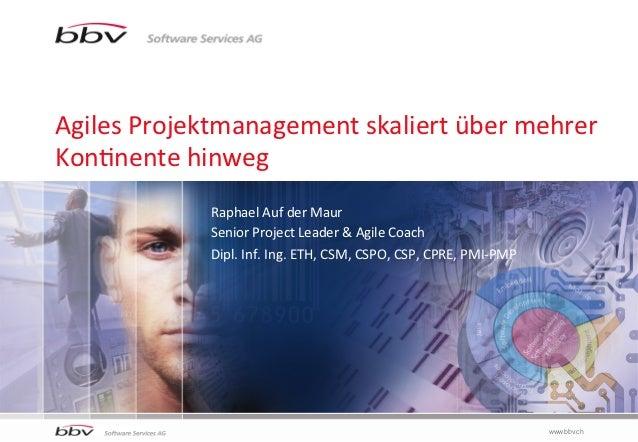Agiles Projektmanagement skaliert über mehrere Kontinente