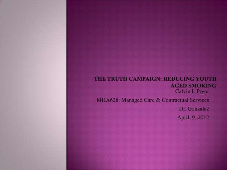 Calvin L PryorMHA628: Managed Care & Contractual Services                               Dr. Gonzalez                      ...