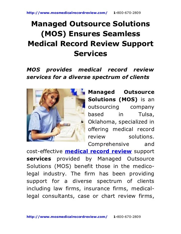 http://www.mosmedicalrecordreview.com/   1-800-670-2809 Managed Outsource Solutions   (MOS) Ensures SeamlessMedical Record...