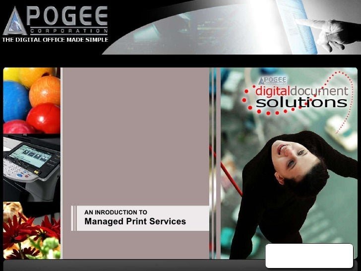 AN INRODUCTION TO Managed Print Services