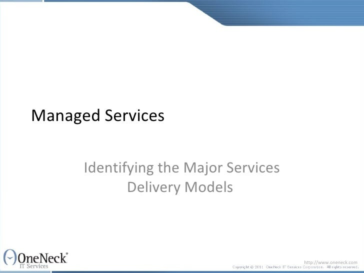 Managed Services:  Identifying the Major Service Delivery Models