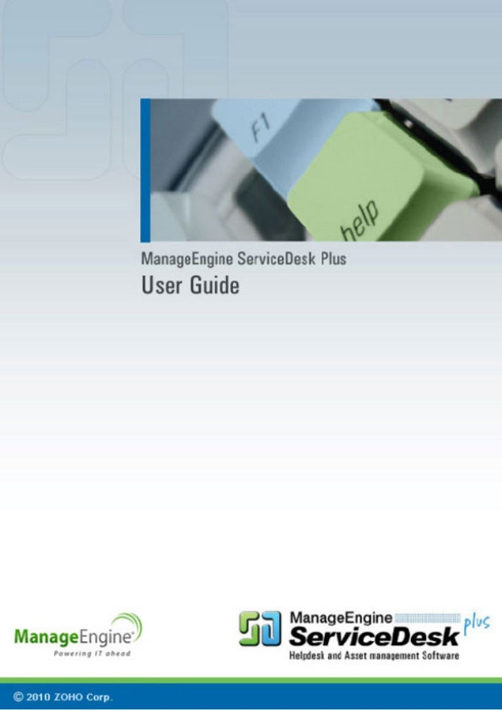 ManageEngine ServiceDesk Plus 8.0 :: User Guide                                                Table of ContentsINTRODUCTI...