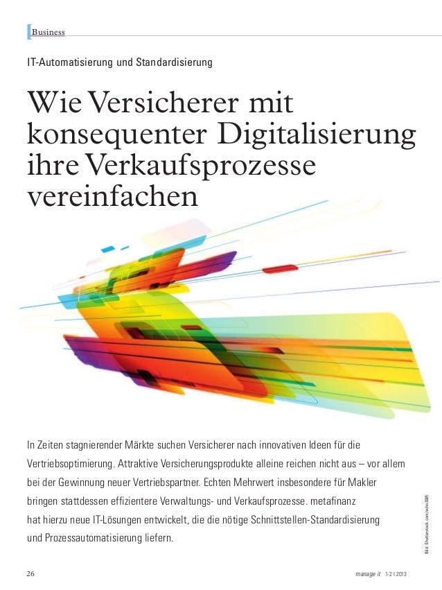 BusinessIT-Automatisierung und StandardisierungWie Versicherer mitkonsequenter Digitalisierungihre Verkaufsprozessevereinf...