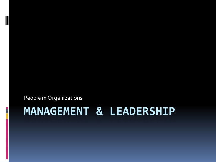 Management & Leadership<br />People in Organizations<br />