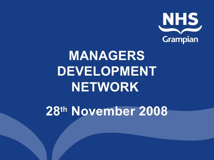 MANAGERS DEVELOPMENT NETWORK  28 th  November 2008