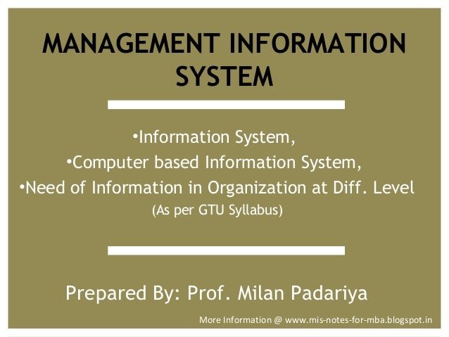 level of management information system Students who searched for management information systems (mis) certificate: program overview found the links, articles, and information on this page helpful.