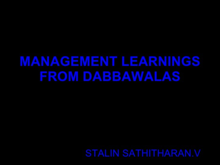 Management Learnings From Dabbawalas