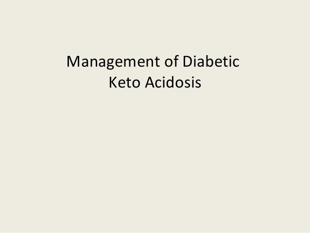 Management of Diabetic Keto Acidosis