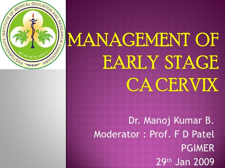 Dr. Manoj Kumar B. Moderator : Prof. F D Patel PGIMER 29 th  Jan 2009