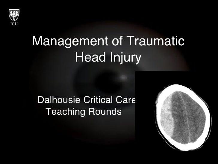 Management Of High  I C P And Traumatic Brain Injury