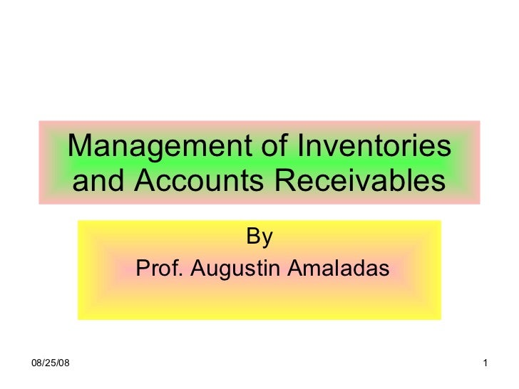 Management of Inventories and Accounts Receivables By Prof. Augustin Amaladas
