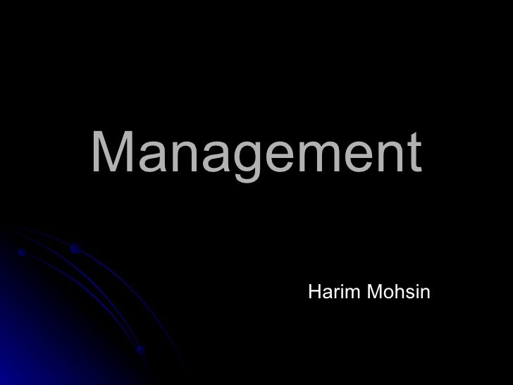 Management Harim Mohsin