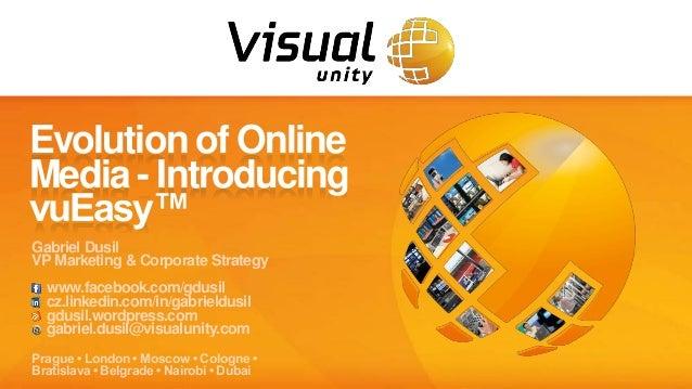 Visual Unity - The Evolution of Online Media (v3.4, vuEasy)