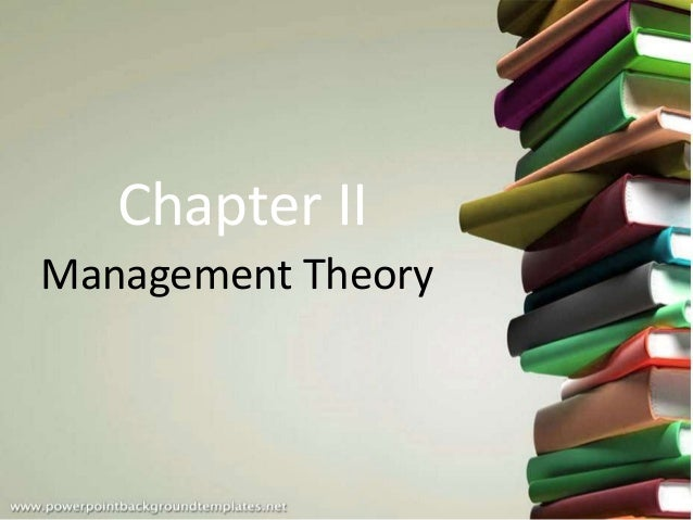 Management Theory Chapter II