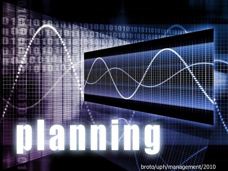 PLANNING broto/uph/management 2010 broto/uph/management/2010