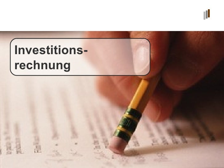 Investitions- rechnung