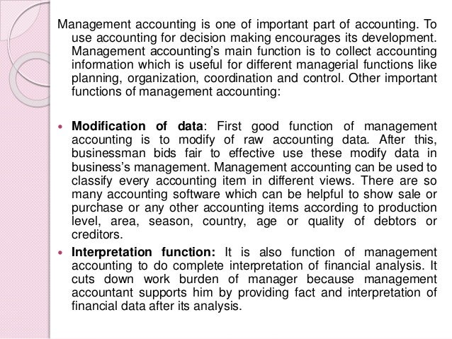 the important of management accounting Managerial accounting, also known as cost accounting, is the process of identifying, measuring, analyzing, interpreting, and communicating information to managers for the pursuit of an.