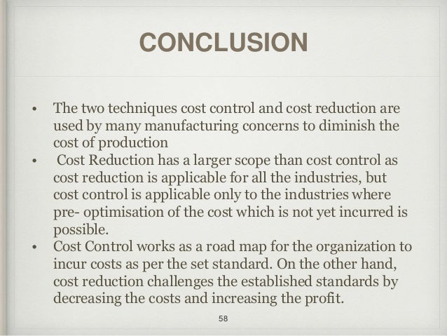 cost control and cost reduction essay Cost accounting budgeting analysis  elements of cost, cost sheet, cost control, cost reduction, budgeting, marginal costing, standard costing,.