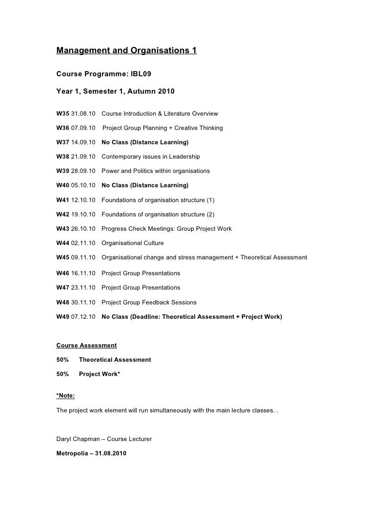 Management and Organisations 1  Course Programme: IBL09  Year 1, Semester 1, Autumn 2010  W35 31.08.10 Course Introduction...