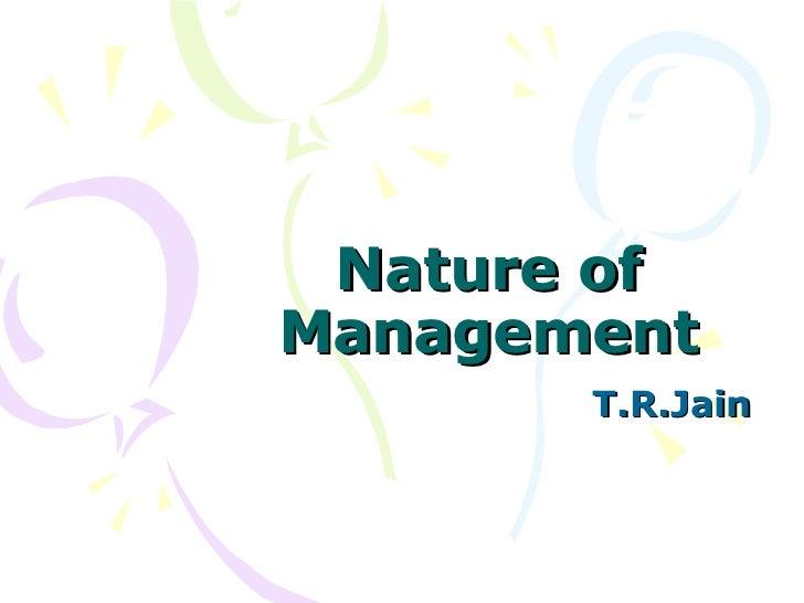 Nature of Management T.R.Jain