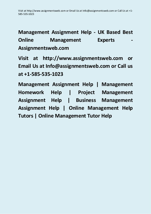 Visit at http://www.assignmentsweb.com or Email Us at Info@assignmentsweb.com or Call Us at +1- 585-535-1023 Management As...
