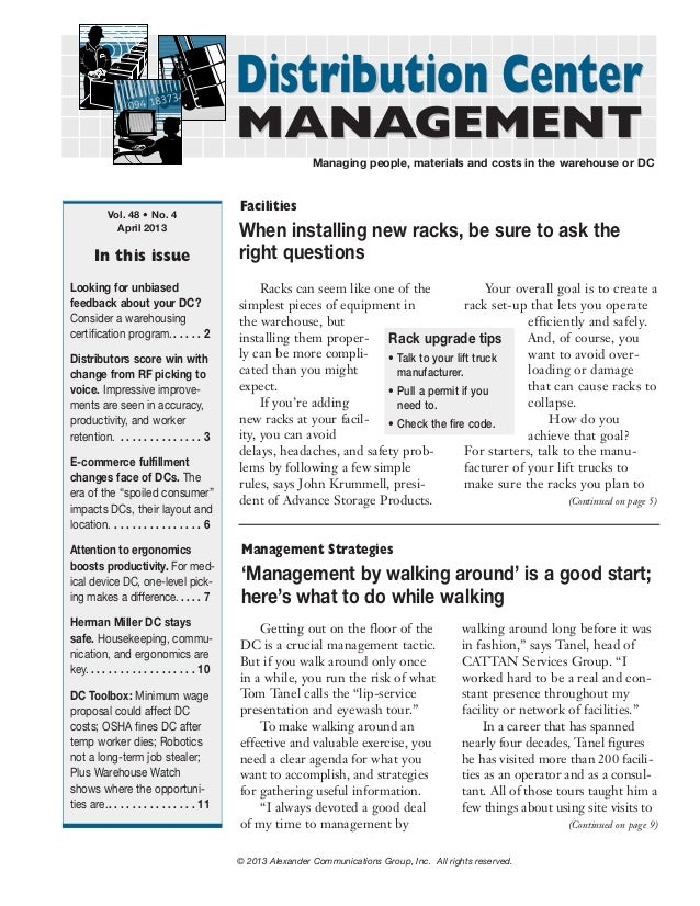 Distribution Center MANAGEMENT  Managing people, materials and costs in the warehouse or DC  Vol. 48 • No. 4 April 2013  I...