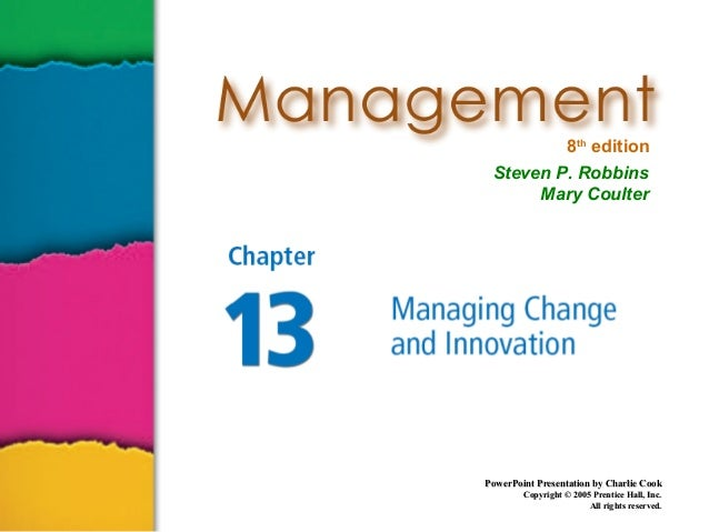 8th edition Steven P. Robbins Mary Coulter  PowerPoint Presentation by Charlie Cook Copyright © 2005