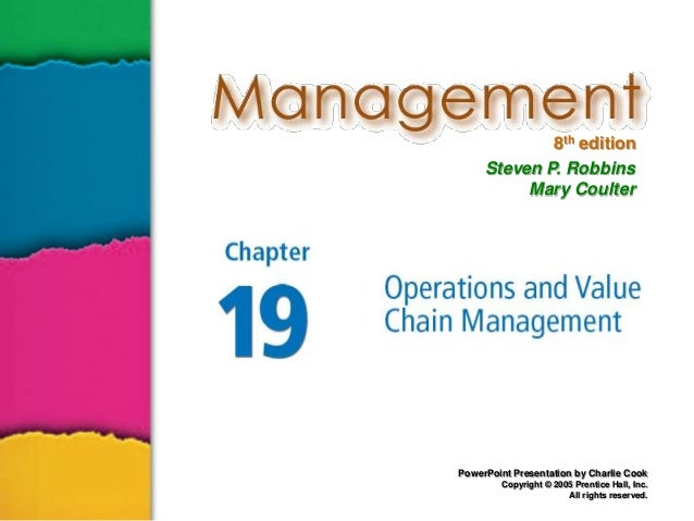 8th edition Steven P. Robbins Mary Coulter  PowerPoint Presentation by Charlie Cook Copyright © 2005 Prentice Hall, Inc. A...
