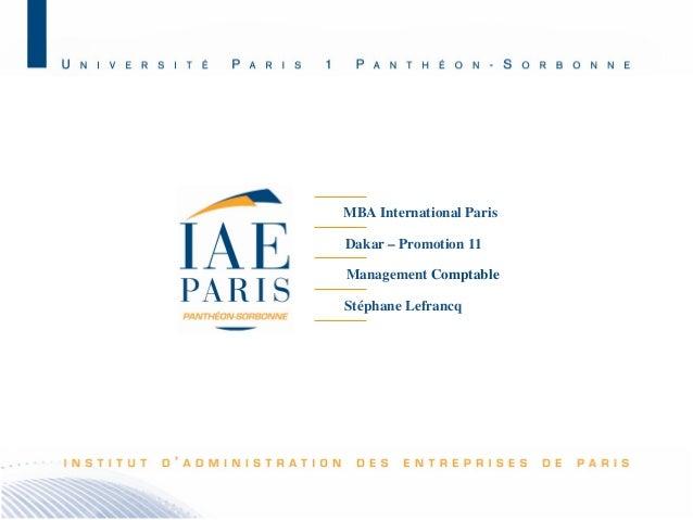 MBA International Paris Dakar – Promotion 11 Management Comptable Stéphane Lefrancq