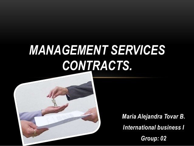 MANAGEMENT SERVICES    CONTRACTS.            Maria Alejandra Tovar B.             International business I                ...