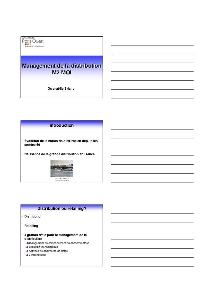 Management de la distribution        M2 MOI                 Gwenaëlle Briand                  Introduction• Évolution de l...