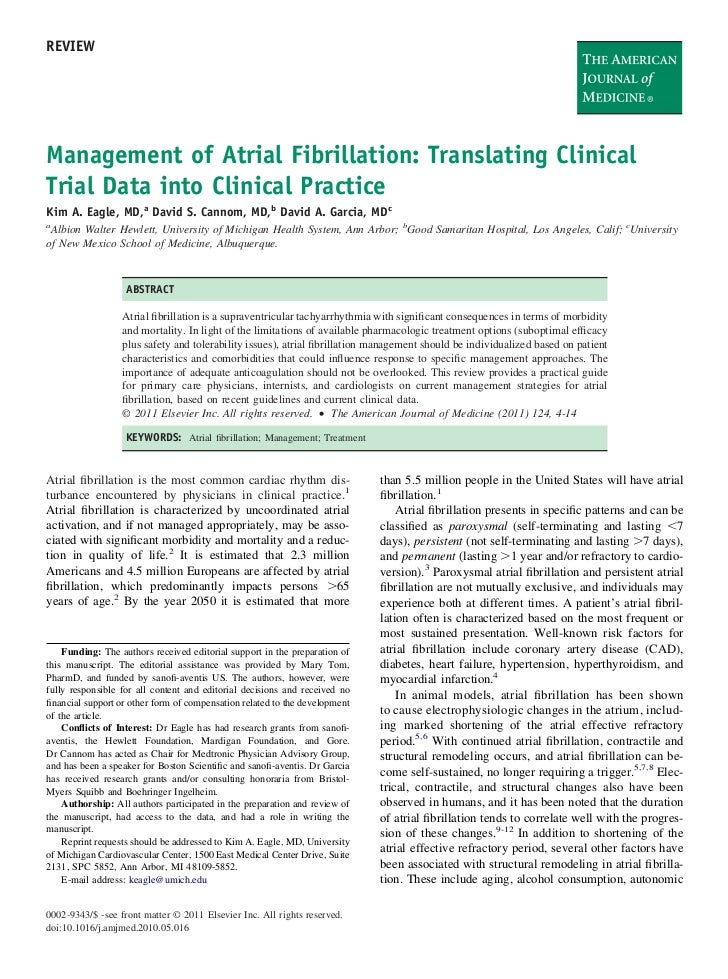 REVIEWManagement of Atrial Fibrillation: Translating ClinicalTrial Data into Clinical PracticeKim A. Eagle, MD,a David S. ...