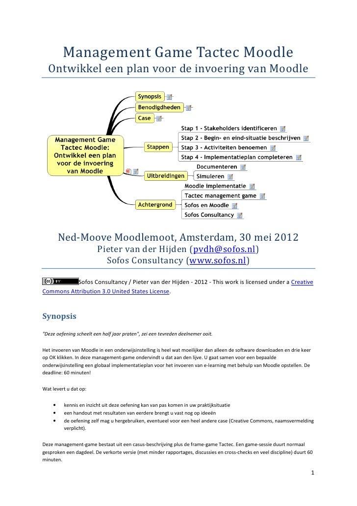 """Management Game """"Tactec Moodle""""; ontwikkel een plan voor de invoering van Moodle"""