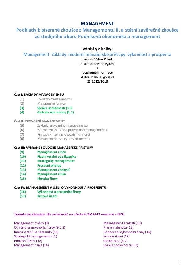MANAGEMENT Podklady k písemné zkoušce z Managementu II. a státní závěrečné zkoušce ze studijního oboru Podniková ekonomika...