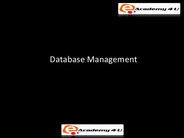 Management information system database management