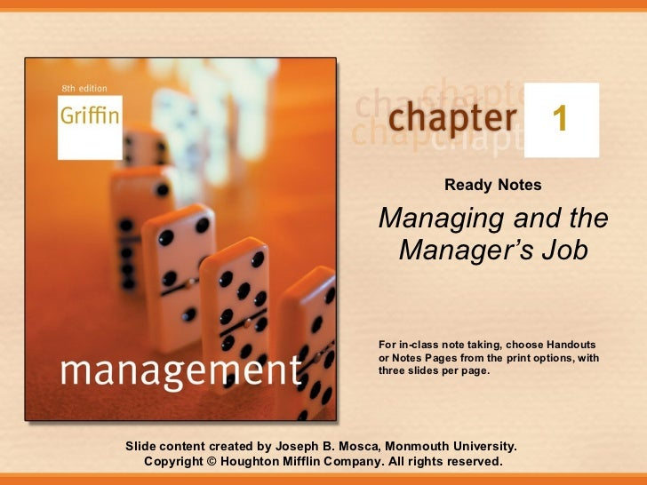 1 Ready Notes Managing and the Manager's Job For in-class note taking, choose Handouts or Notes Pages from the print optio...