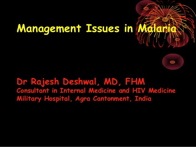 Management issues in malaria