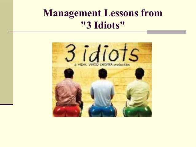 "Management Lessons from ""3 Idiots"""