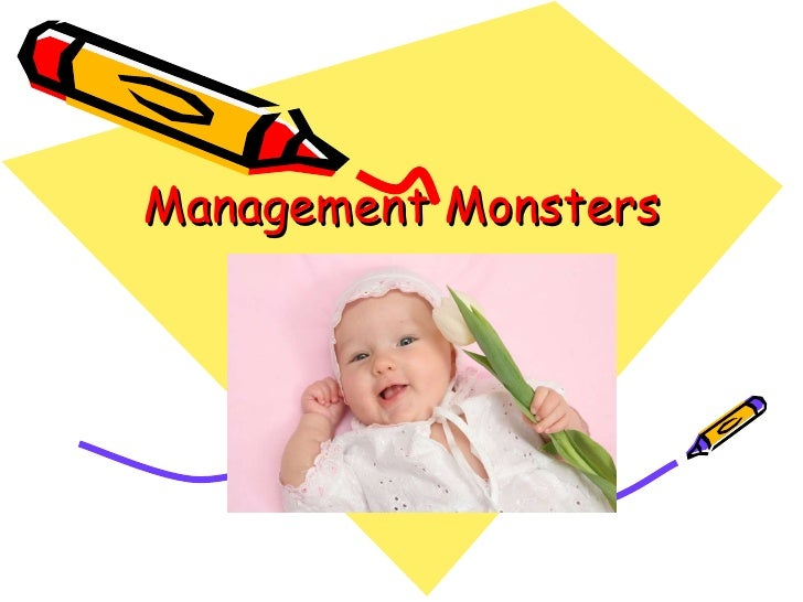 Management Monsters