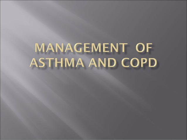 Management  of  asthma and copd