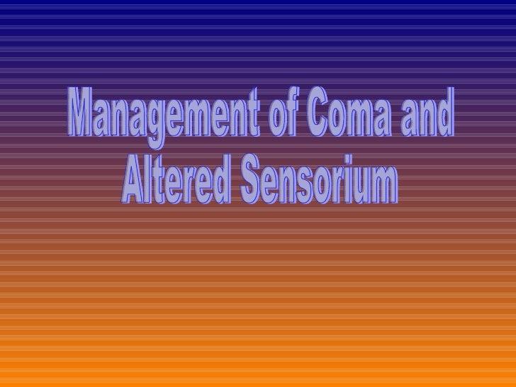 Management of Coma and Altered Sensorium