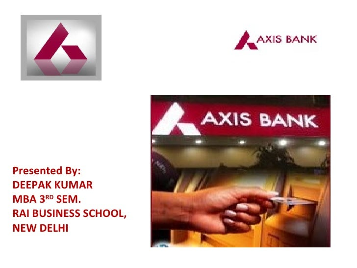 Management of financial institutions ...axis bank ppt