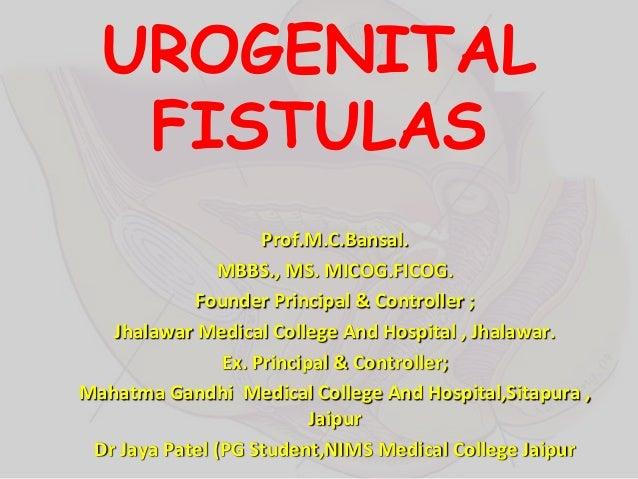 Management of genitourinary fistula