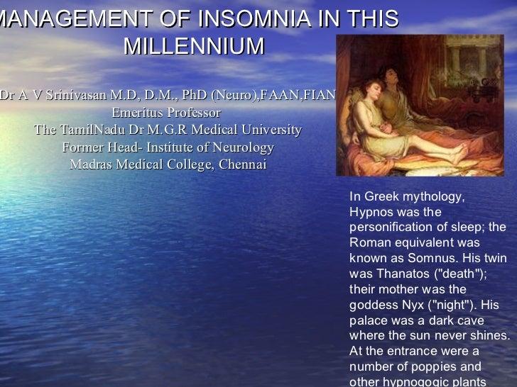 Management of insomnia in this millennium