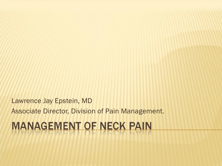Lawrence Jay Epstein, MD Associate Director, Division of Pain Management.